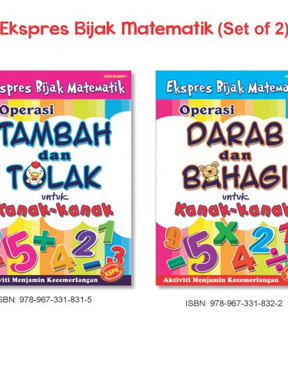 Ekspres Bijak Matematik (Set Of 2) – Tambah & Tolak Dan Darab & Bahagi
