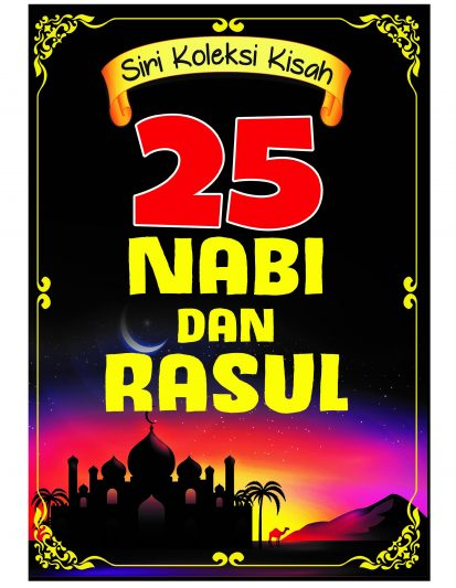 SIRI KOLEKSI KISAH-25 NABI DAN RASUL