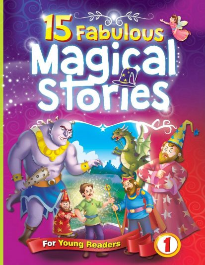 15 FABULOUS MAGICAL STORIES FOR YOUNG READERS